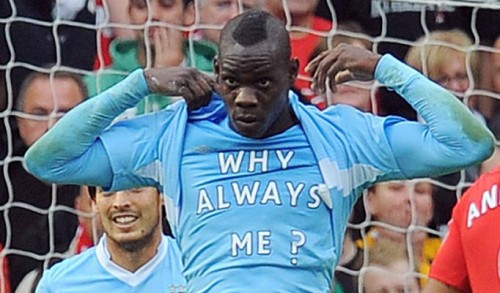 Mario Balotelli – Why Always Him?